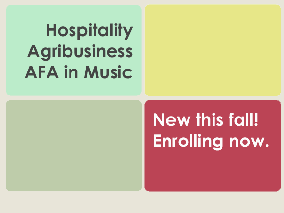 Agribusiness, hospitality, equine business and music top the list of new certificate and degree programs for Fall 2015.
